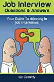 Job Interview Questions & Answers: Your Guide to Winning in Job Interviews