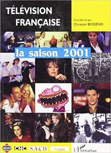 Livres gratuits Télévision française : la saison 2001 pdf, epub ebook
