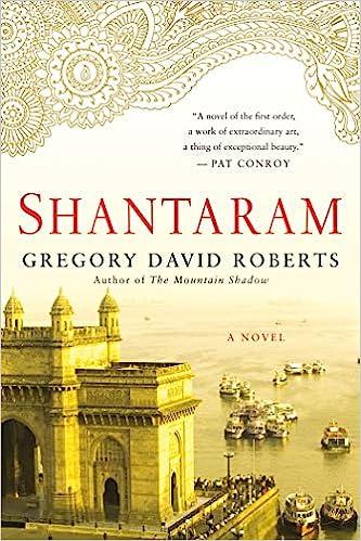 Amazon com: Shantaram: A Novel (8601401279068): Gregory David