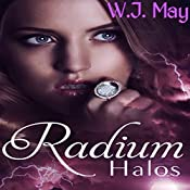 Radium Halos: The Senseless Series, Part 1 | W. J. May