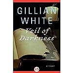 Veil of Darkness: A Novel | Gillian White