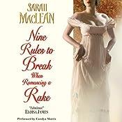 Nine Rules to Break When Romancing a Rake | Sarah MacLean