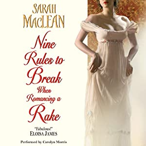 Nine Rules to Break When Romancing a Rake Audiobook