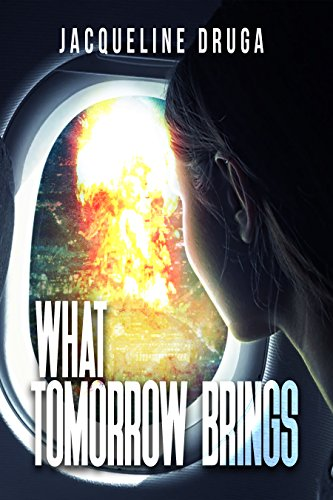 What Tomorrow Brings by [Druga, Jacqueline]