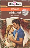 Front cover for the book Wild Streak by Kay Thorpe