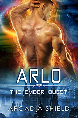 Arlo (sci-fi romance - The Ember Quest Book 4)