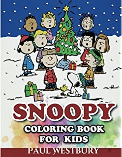 Snoopy Coloring Book For Kids All Your Favorite Characters