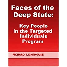 Faces of the Deep State: Key People in the Targeted Individuals Program