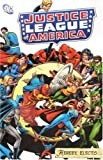 img - for Justice League of America Hereby Elects book / textbook / text book