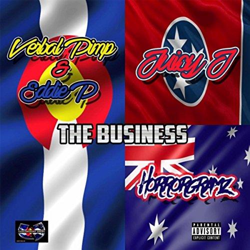 The Business (feat. Juicy J & Eddie P) - J S Juicy