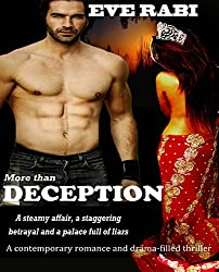 More Than Deception: A Steamy affair, a staggering betrayal and a palace full of liars ((A contemporary romance and romantic suspense-filled crime thriller)
