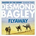 Flyaway Audiobook by Desmond Bagley Narrated by Paul Tyreman