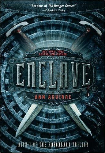 Ann Aguirre - Enclave (Trilogie)