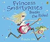 img - for Princess Smartypants Breaks the Rules book / textbook / text book