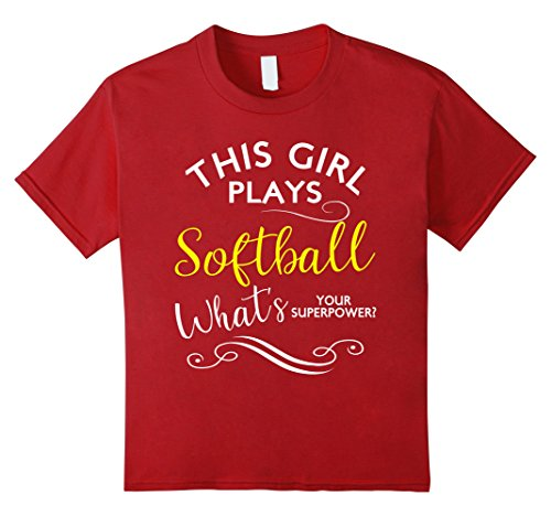 Kids This Girl Plays Softball What's Your Superpower T Shirt Fun 12 Cranberry