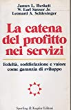 img - for La catena del profitto nei servizi book / textbook / text book