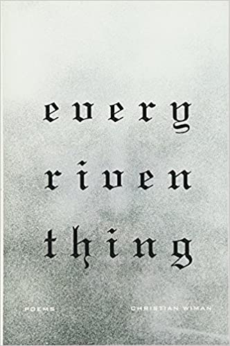 Poems Every Riven Thing