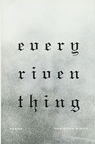 Cover of Every Riven Thing: Poems