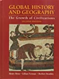 img - for Global History and Geography: The Growth of Civilizations by Henry Brun (2008-01-30) book / textbook / text book
