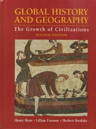 Global History and Geography Growth of Civilizations by Brun, Henry, Forman, Lillian, Brodsky, Herbert [Amsco School Pubns Inc,2008] [Hardcover] 2nd Edition
