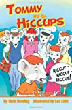 Tommy and the Hiccups, Ruth Dearing, 0984348794