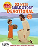 The Big Picture Interactive 52-Week Bible Story Devotional: Connecting Christ Throughout God's Story (The Big Picture Interactive / The Gospel Project)