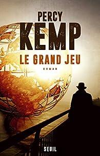Le grand jeu par Percy Kemp