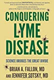 img - for Conquering Lyme Disease: Science Bridges the Great Divide book / textbook / text book
