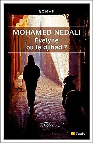 Evelyne ou le djihad de Mohamed Nedali