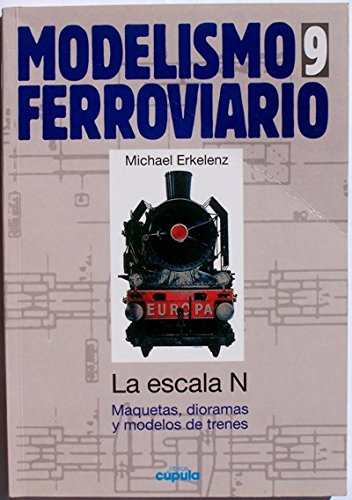 Modelismo ferroviario, 9. escala n por M. Erkelenz
