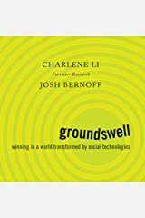 Groundswell: Winning in a World Transformed by Social Technologies Audible Audiobook