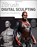 ZBrush Digital Sculpting Human Anatomy, Scott Spencer, 0470450266
