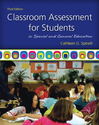 Classroom Assessment for Students in Special and General Education (3rd Edition)