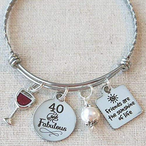 (40 and Fabulous Wine Glass Charm Bracelet, Milestone 40th Birthday Gift for Friend, Happy 40th BIRTHDAY Gift for Her, Friends are the Sunshine of Life 40th Birthday Bangle)