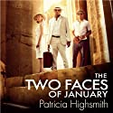 The Two Faces of January Audiobook by Patricia Highsmith Narrated by Christopher Ragland