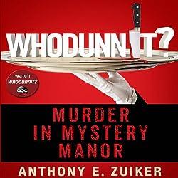 Whodunnit?: Murder in Mystery Manor