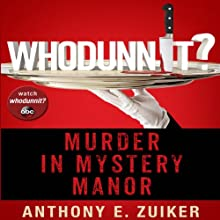 Whodunnit?: Murder in Mystery Manor Audiobook by Anthony Zuiker Narrated by Gildart Jackson