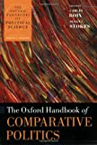 The Oxford Handbook of Comparative Politics (Oxford Handbooks)