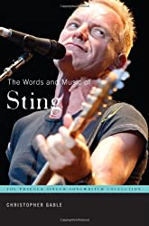 The Words and Music of Sting (Praeger Singer-Songwriter Collection the Praeger Singer-Song)