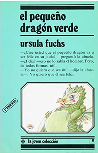 Amazon.com: El Pequeno Dragon Verde (Spanish Edition) (9788485334421): Ursula Fuchs: Books