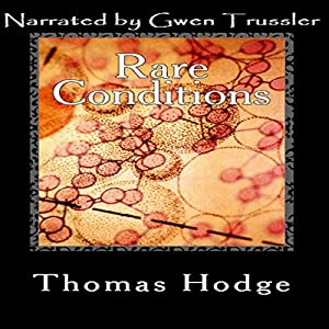 Rare Conditions Audiobook
