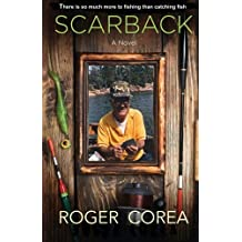 Scarback: There Is So Much More To Fishing Than Catching Fish