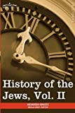 History of the Jews, Heinrich Graetz, 1605209430