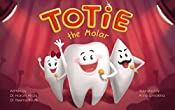 Totie the Molar: Teeth types and function