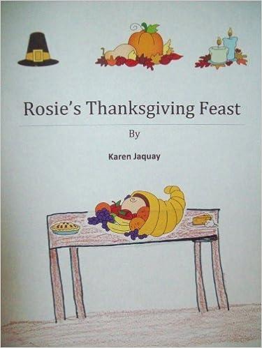 Download online Rosie's Thanksgiving Feast PDF, azw (Kindle), ePub, doc, mobi