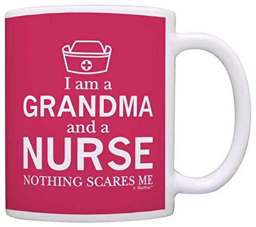 Mothers Grandma Nothing Scares Coffee