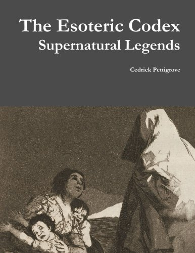 The Esoteric Codex: Supernatural Legends