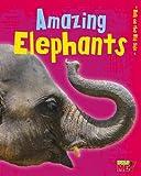 Amazing Elephants, Charlotte Guillain, 1410952231