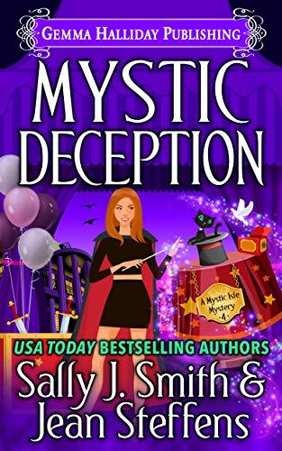 Mystic Deception (Mystic Isle Mysteries Book 4) by [Smith, Sally J., Steffens, Jean]