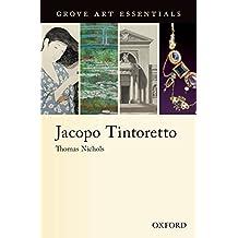 Jacopo Tintoretto: (Grove Art Essentials) (Grove Art Essentials Series)